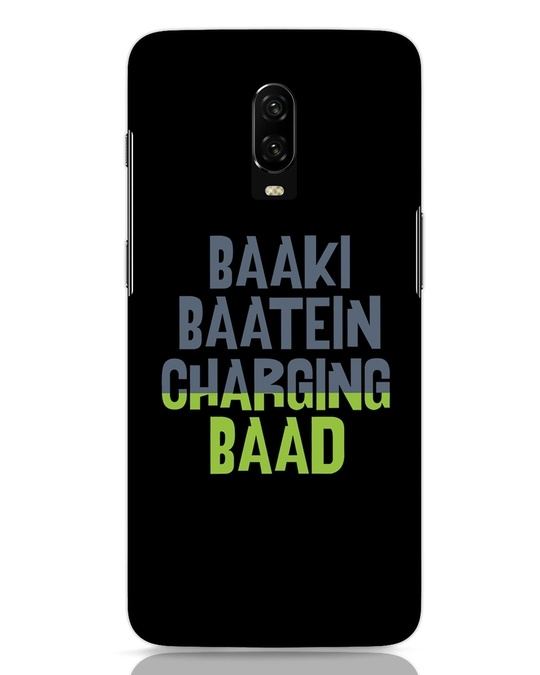 Shop Baaki Baatein Charging Baad OnePlus 6T Mobile Cover-Front