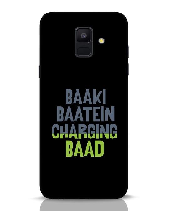 Shop Baaki Baatein Charging Baad Samsung Galaxy A6 2018 Mobile Cover-Front