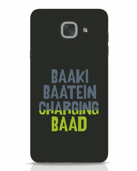 Shop Baaki Baatein Charging Baad Samsung Galaxy J7 Max Mobile Cover-Front