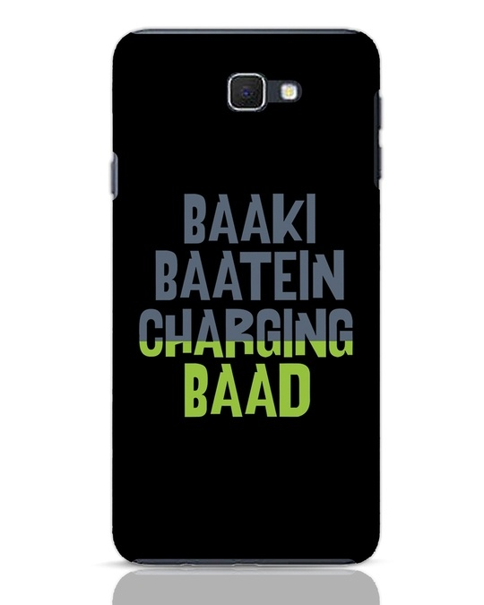 Shop Baaki Baatein Charging Baad Samsung Galaxy J7 Prime Mobile Cover-Front