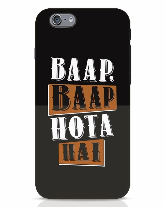 Shop Baap Baap Hota Hai iPhone 6s Mobile Cover-Front