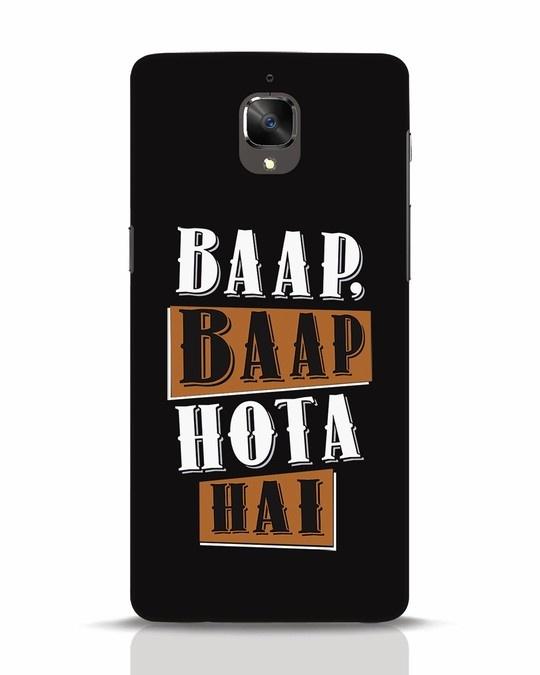 Shop Baap Baap Hota Hai OnePlus 3 Mobile Cover-Front