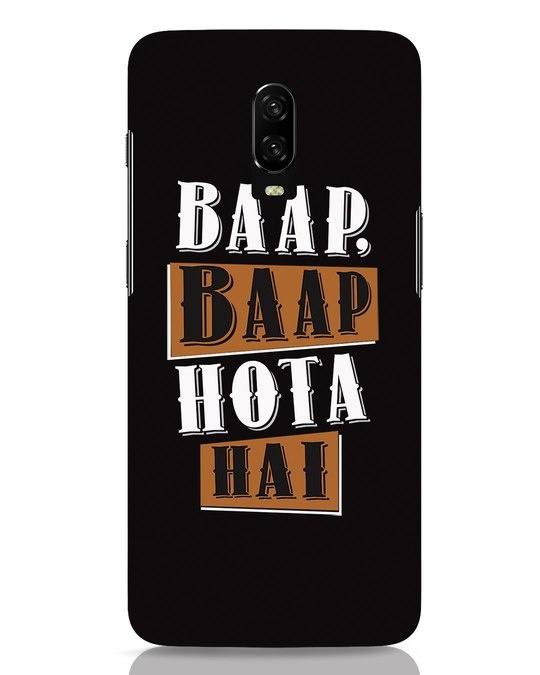 Shop Baap Baap Hota Hai OnePlus 6T Mobile Cover-Front