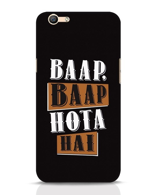 Shop Baap Baap Hota Hai Oppo F1s Mobile Cover-Front