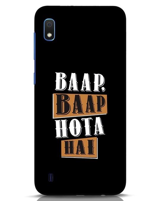 Shop Baap Baap Hota Hai Samsung Galaxy A10 Mobile Cover-Front