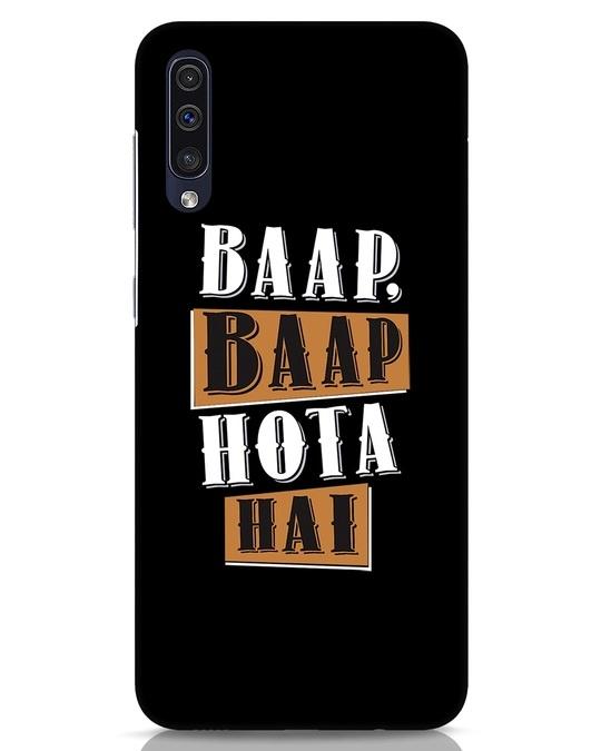 Shop Baap Baap Hota Hai Samsung Galaxy A50 Mobile Cover-Front
