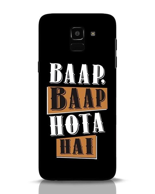 Shop Baap Baap Hota Hai Samsung Galaxy J6 Mobile Cover-Front