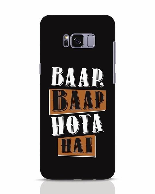 Shop Baap Baap Hota Hai Samsung Galaxy S8 Mobile Cover-Front