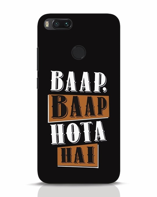 Shop Baap Baap Hota Hai Xiaomi Mi A1 Mobile Cover-Front