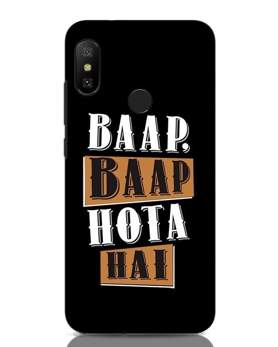 Shop Baap Baap Hota Hai Xiaomi Redmi Note 6 Pro Mobile Cover-Front