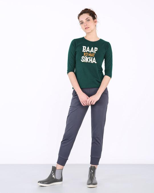 Shop Baap Ko Mat Sikha Round Neck 3/4th Sleeve T-Shirt-Full