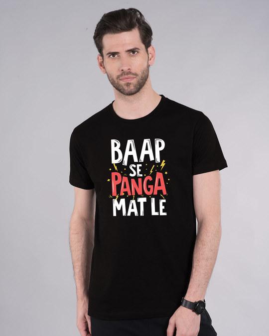 Shop Baap Se Panga Mat Le Half Sleeve T-Shirt-Front