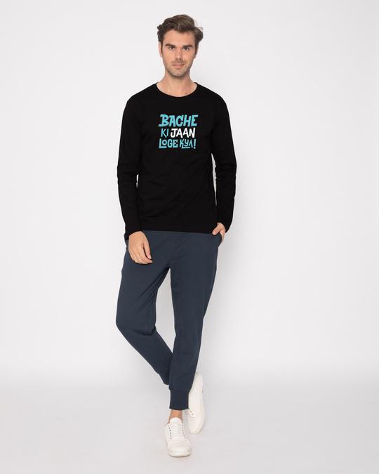 Shop Bache Ki Jaan Loge Kya Full Sleeve T-Shirt-Full