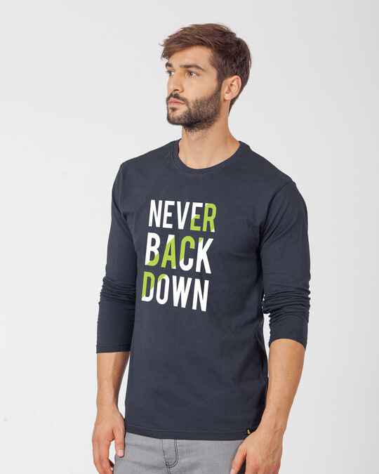 Shop Back Down Never Full Sleeve T-Shirt-Back
