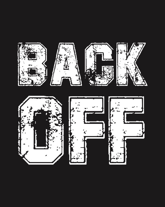 Shop Back Off Back Print Half Sleeve T-Shirt-Design