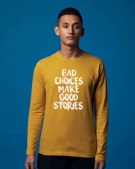 Shop Bad Choices Full Sleeve T-Shirt-Front