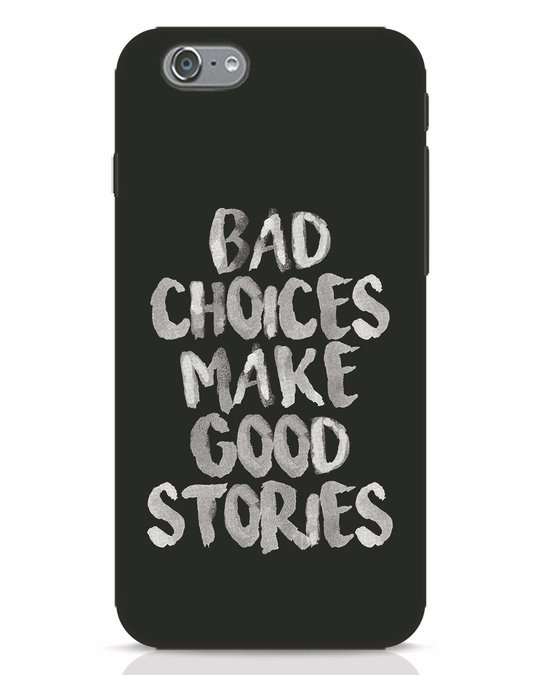 Shop Bad Choices iPhone 6 Mobile Cover-Front