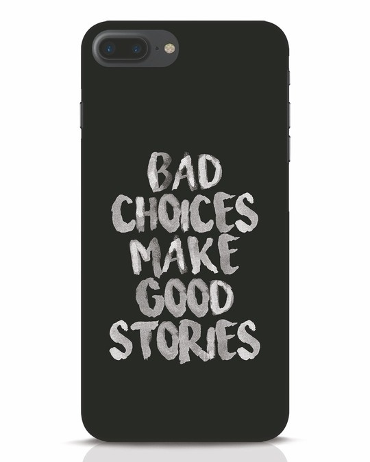 Shop Bad Choices iPhone 7 Plus Mobile Cover-Front