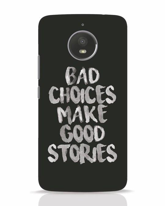 Shop Bad Choices Moto E4 Plus Mobile Cover-Front