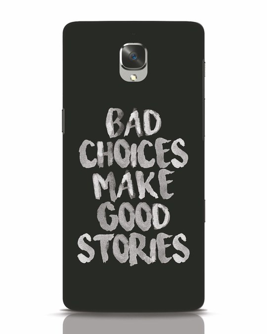 Shop Bad Choices OnePlus 3T Mobile Cover-Front