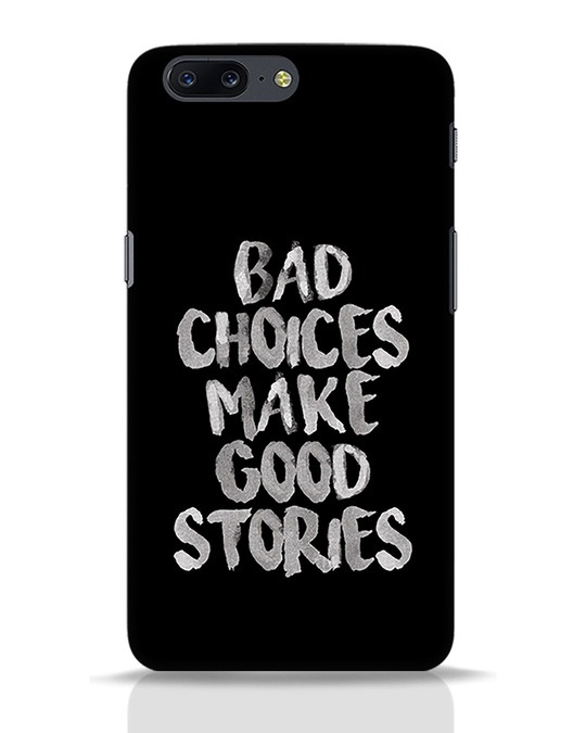 Shop Bad Choices OnePlus 5 Mobile Cover-Front