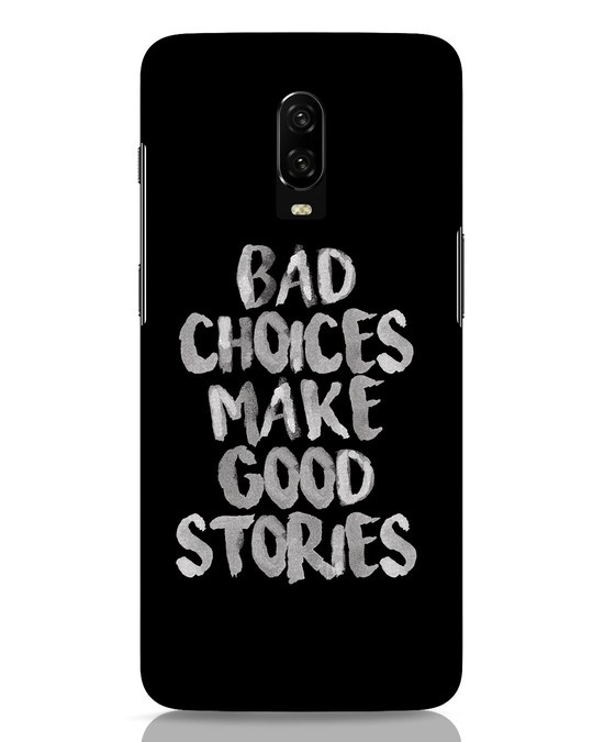 Shop Bad Choices OnePlus 6T Mobile Cover-Front