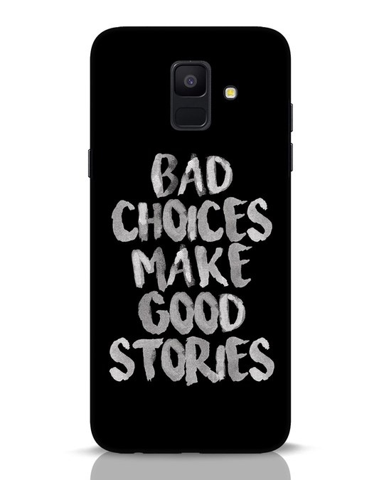 Shop Bad Choices Samsung Galaxy A6 2018 Mobile Cover-Front