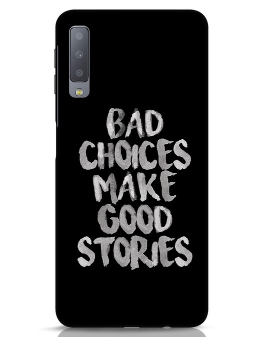 Shop Bad Choices Samsung Galaxy A7 Mobile Cover-Front