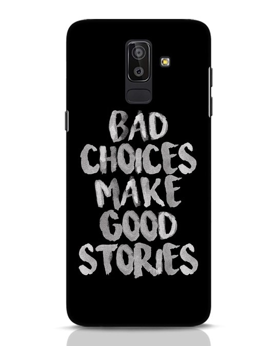 Shop Bad Choices Samsung Galaxy J8 Mobile Cover-Front