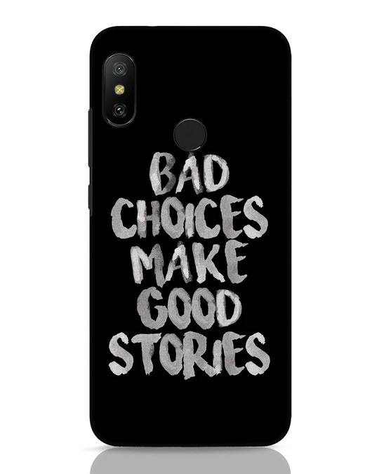Shop Bad Choices Xiaomi Redmi 6 Pro Mobile Cover-Front