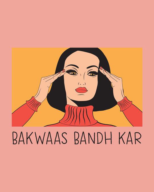 Shop Bakwaas Bandh Kar  Round Neck 3/4 Sleeve T-Shirts Misty Pink