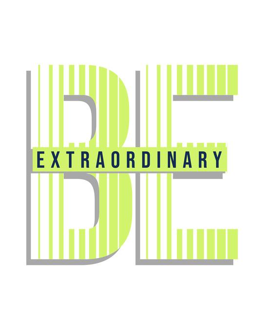 Shop Be Extraordinary! Half Sleeve T-Shirt-Full