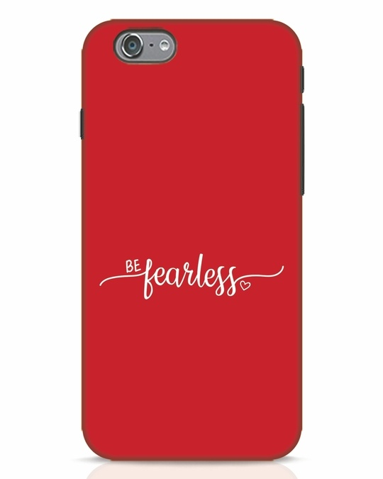 Shop Be Fearless iPhone 6s Mobile Cover-Front