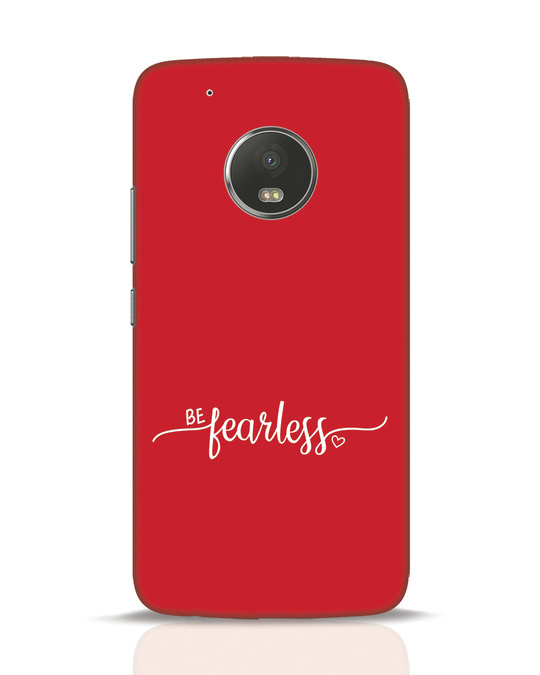 Shop Be Fearless Moto G5 Plus Mobile Cover-Front
