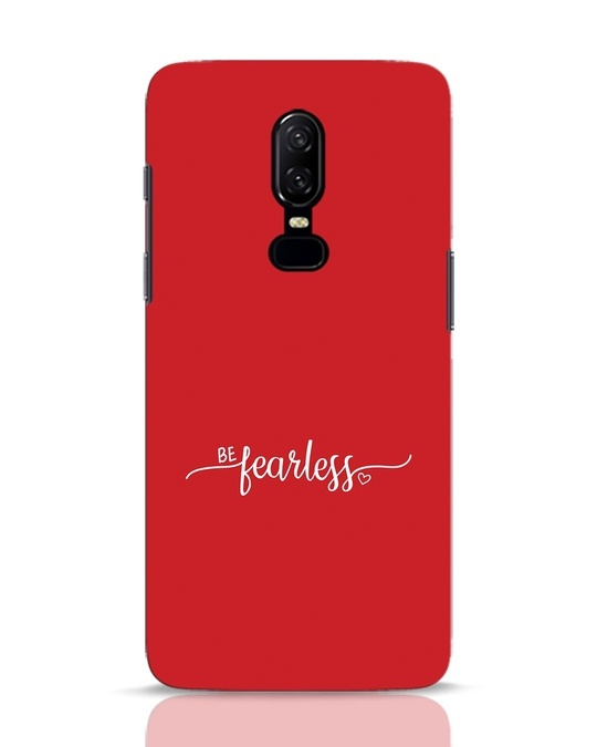 Shop Be Fearless OnePlus 6 Mobile Cover-Front
