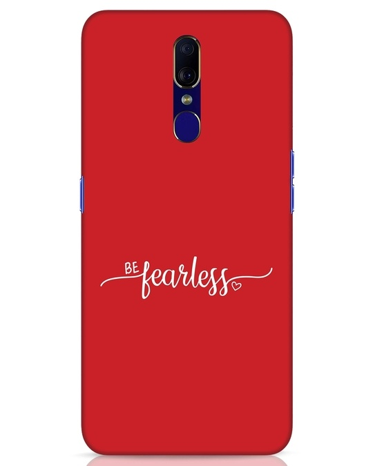 Shop Be Fearless Oppo F11 Mobile Cover-Front