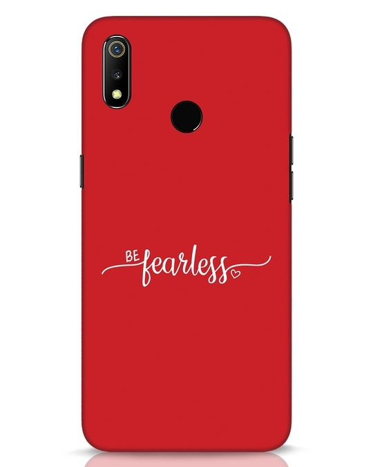 Shop Be Fearless Realme 3 Mobile Cover-Front