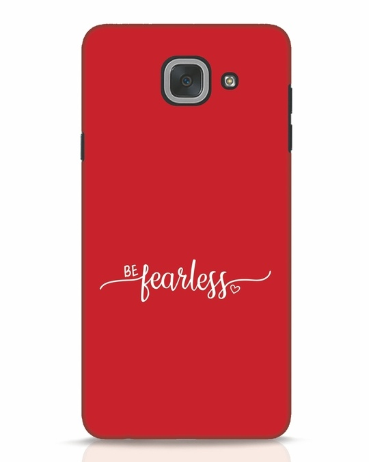 Shop Be Fearless Samsung Galaxy J7 Max Mobile Cover-Front
