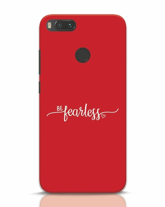 Shop Be Fearless Xiaomi Mi A1 Mobile Cover-Front