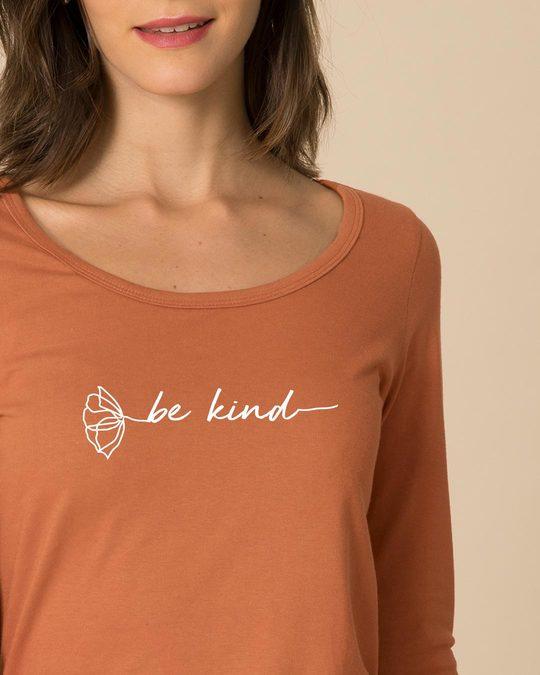 Shop Be Kind Flower Scoop Neck Full Sleeve T-Shirt-Front