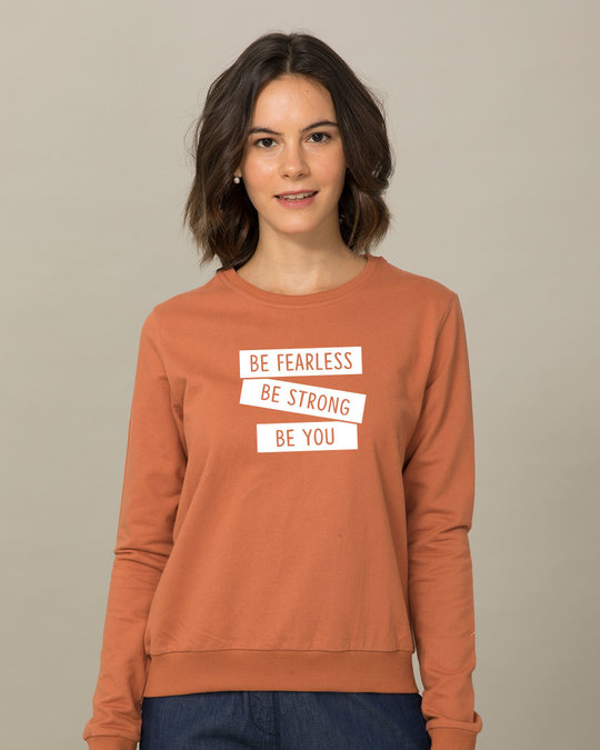 Shop Be Strong Be You Sweatshirt-Front