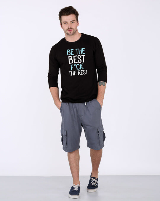 Shop Be The Best Full Sleeve T-Shirt
