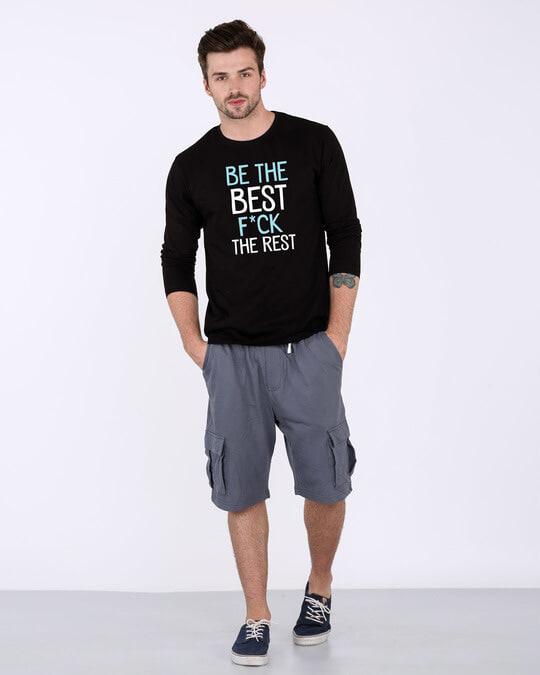 Shop Be The Best Full Sleeve T-Shirt-Full