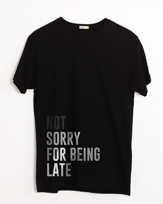 Shop Being Late Half Sleeve T-Shirt-Front