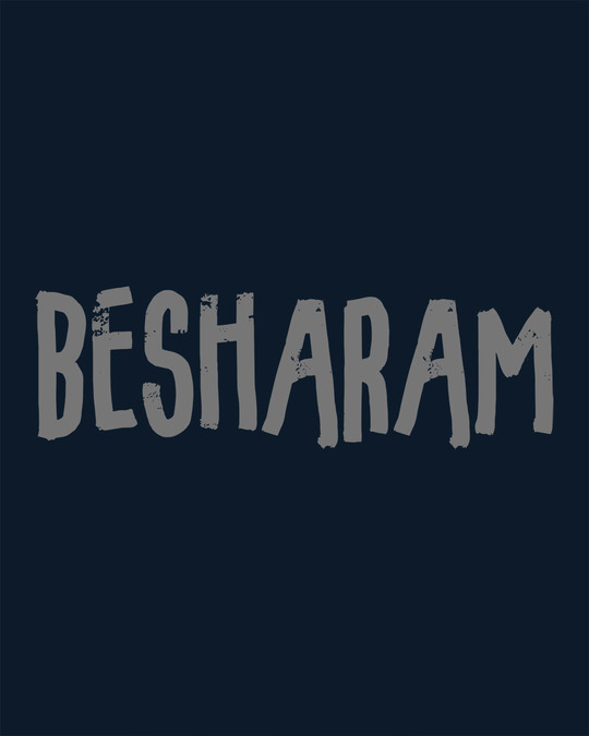 Shop Besharam Half Sleeve T-Shirt