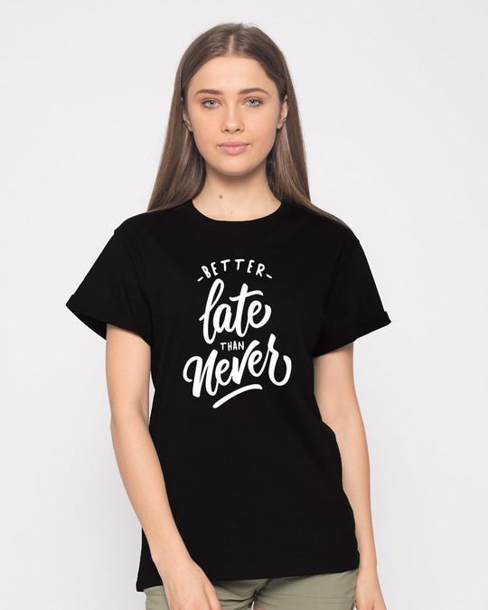Shop Better Late Boyfriend T-Shirt-Front