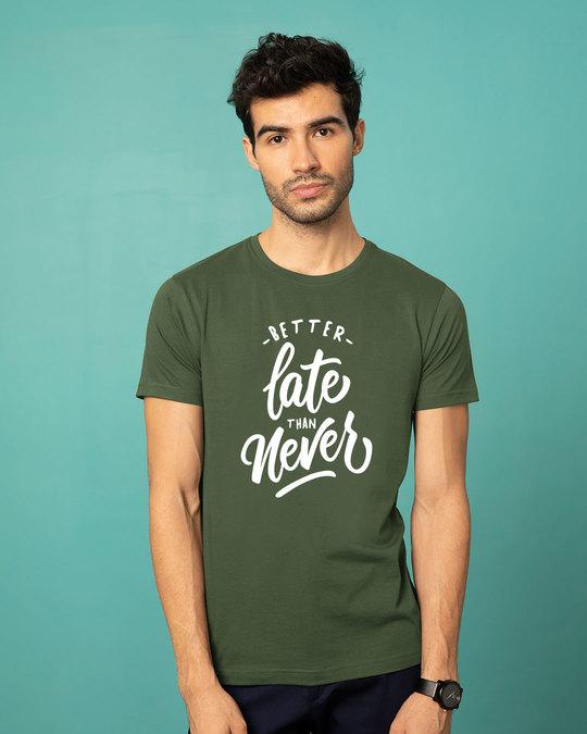 Shop Better Late Half Sleeve T-Shirt-Back