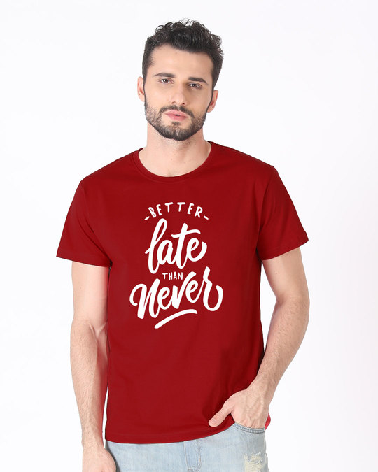 Shop Better Late Half Sleeve T-Shirt-Back