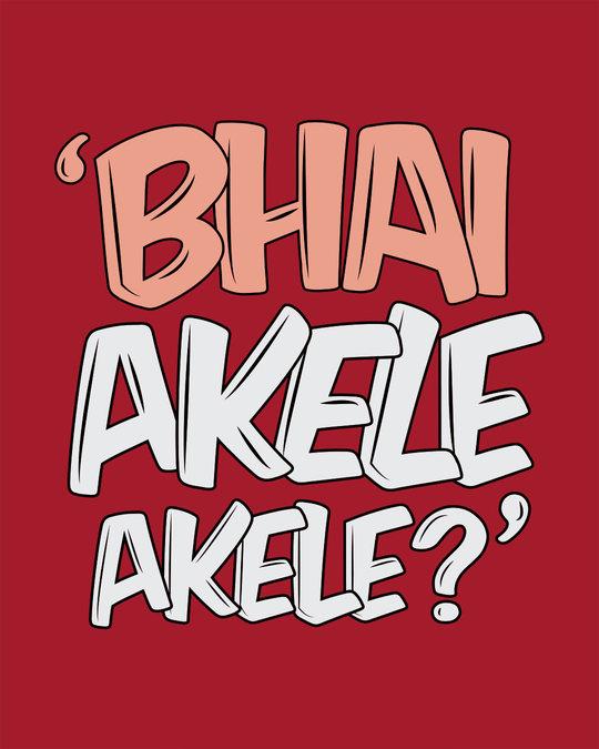 Shop Bhai Akele Akele Full Sleeve T-Shirt-Full