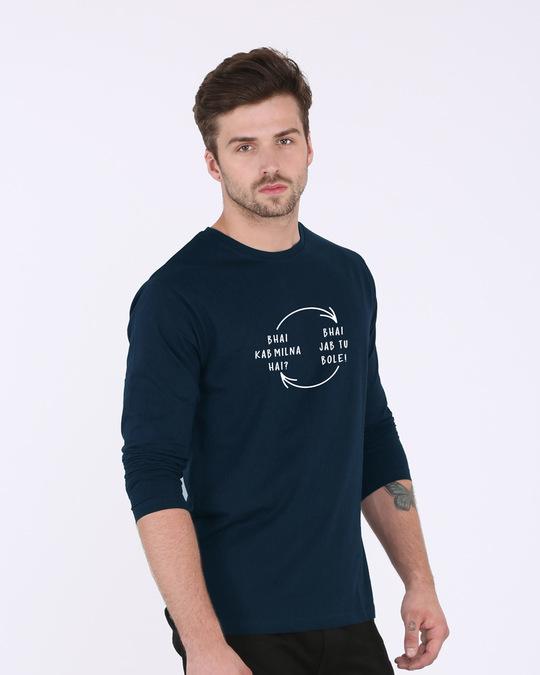 Shop Bhai Kab Milna Hai Full Sleeve T-Shirt-Full